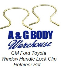 1955 - 1980 GM Window Handle Crank Retainer Lock Clip Set